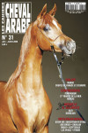 Cahiers du Cheval Arabe Numero 31